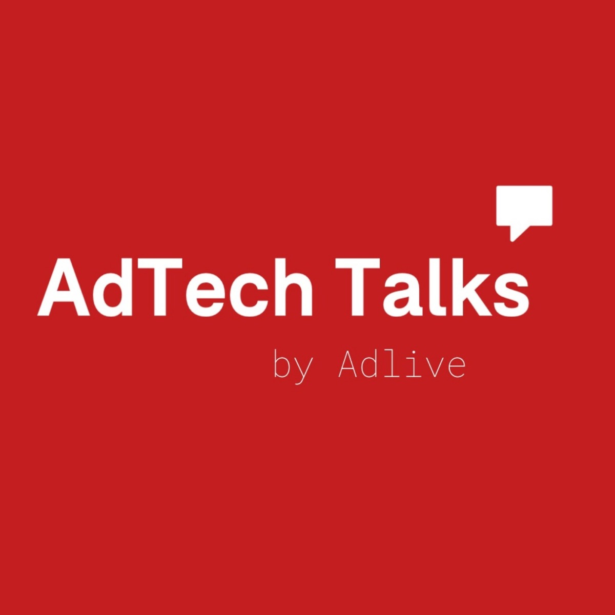 Adtech Talks by Adlive