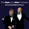 The Sam and Alex Podcast