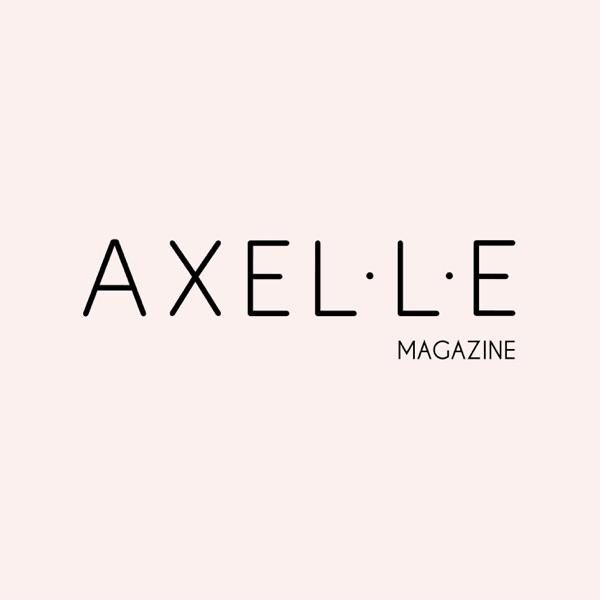 Podcast AXELLE MAGAZINE
