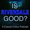 Is Riverdale Good? artwork