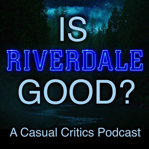 Is Riverdale Good?