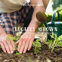 Locally Grown podcast