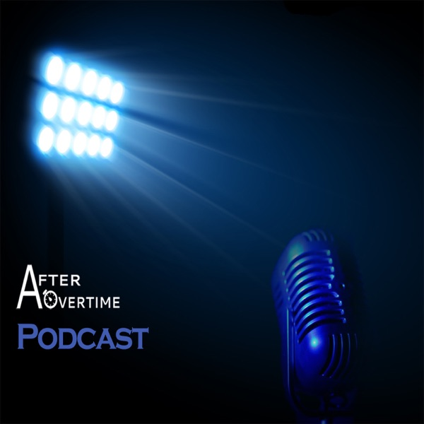 After Overtime Podcast