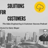 Solutions for Customers - The Sales Engineering & Customer Success Podcast artwork