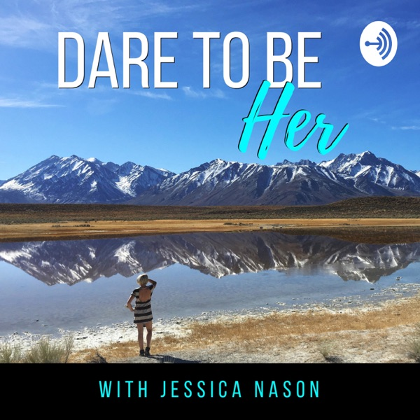 Dare To Be Her