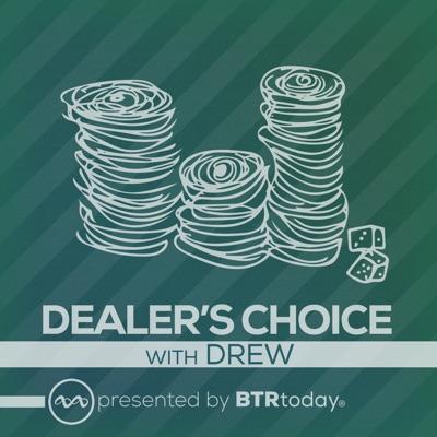Dealer's Choice:Drew