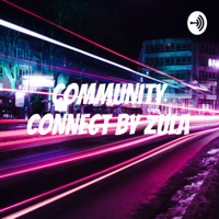 Community Connect by zula podcast