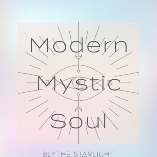 Modern Mystic Soul