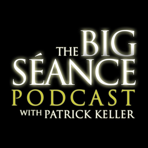 War of the Worlds - Big Seance Podcast: My Paranormal World #154