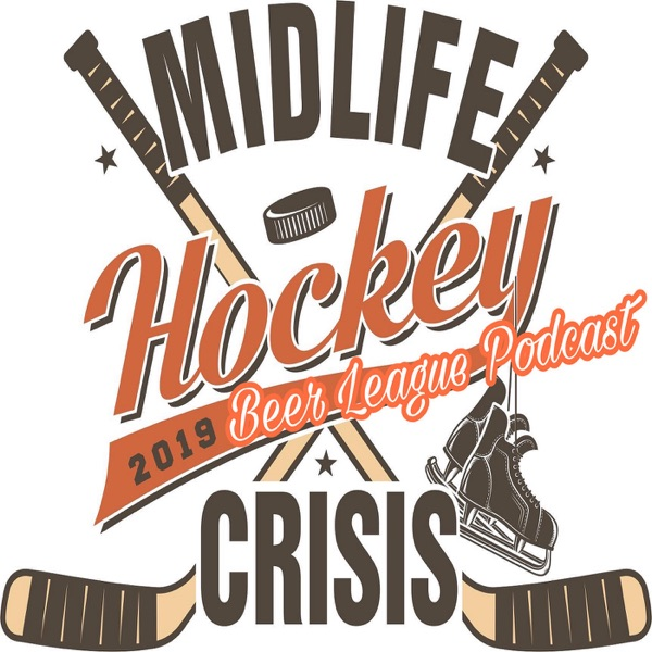 Midlife Hockey Crisis Beer League Podcast