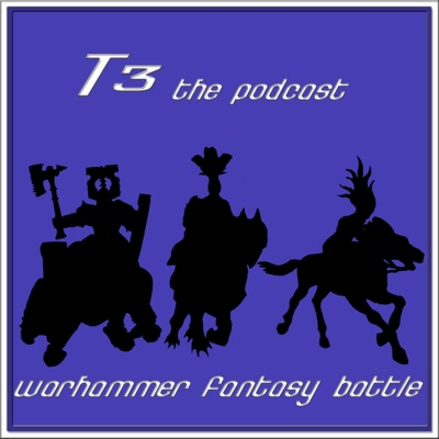 T3 the Warhammer Podcast - An Age of Sigmar Podcast