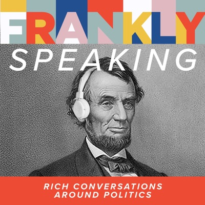 Frankly Speaking: Rich Conversations Around Politics