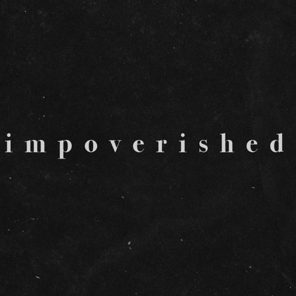 IMPOVERISHED
