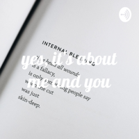 yes, it's about me and you podcast