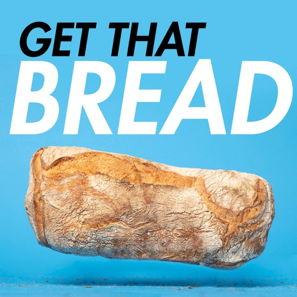 Get That Bread - A Value Investing Podcast