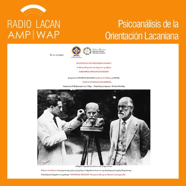 RadioLacan.com | Conferencia de Bruno de Halleux en Atenas: ¿Por qué el psicoanálisis hoy?