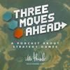 Three Moves Ahead - Idle Thumbs