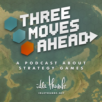 Three Moves Ahead:Idle Thumbs
