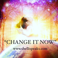 """Change It Now"" with Shelli Speaks"