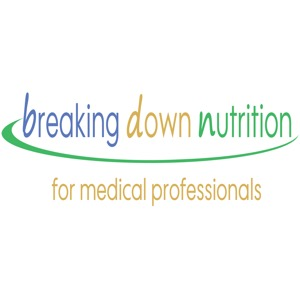 Breaking Down Nutrition for Medical Professionals