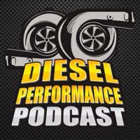 Diesel Performance Podcast podcast