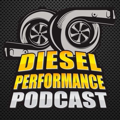 Diesel Performance Podcast:Paul Wilson, Chris Ehmke