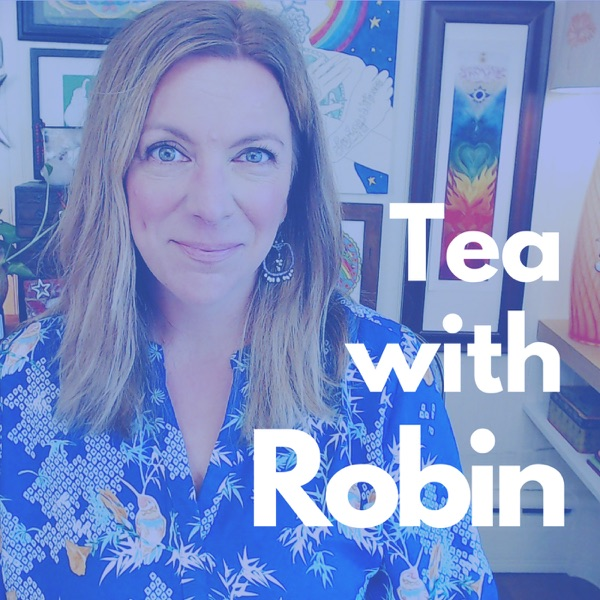 Tea with Robin