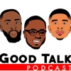Good Talk Podcast artwork
