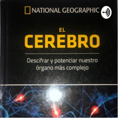 El cerebro (introducción) National Geographic