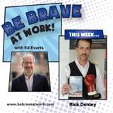 Episode 82: Rick Denley