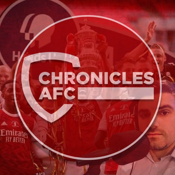 The Chronicles of a Gooner | The Arsenal Podcast