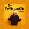 The Keith Walsh Podcast