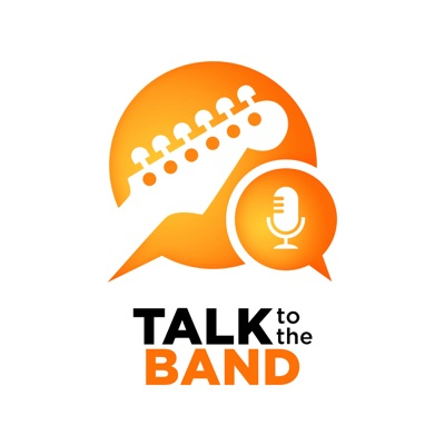 Talk to the Band
