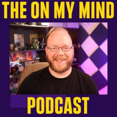 The On My Mind Podcast