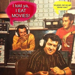 I Eat Movies Podcast