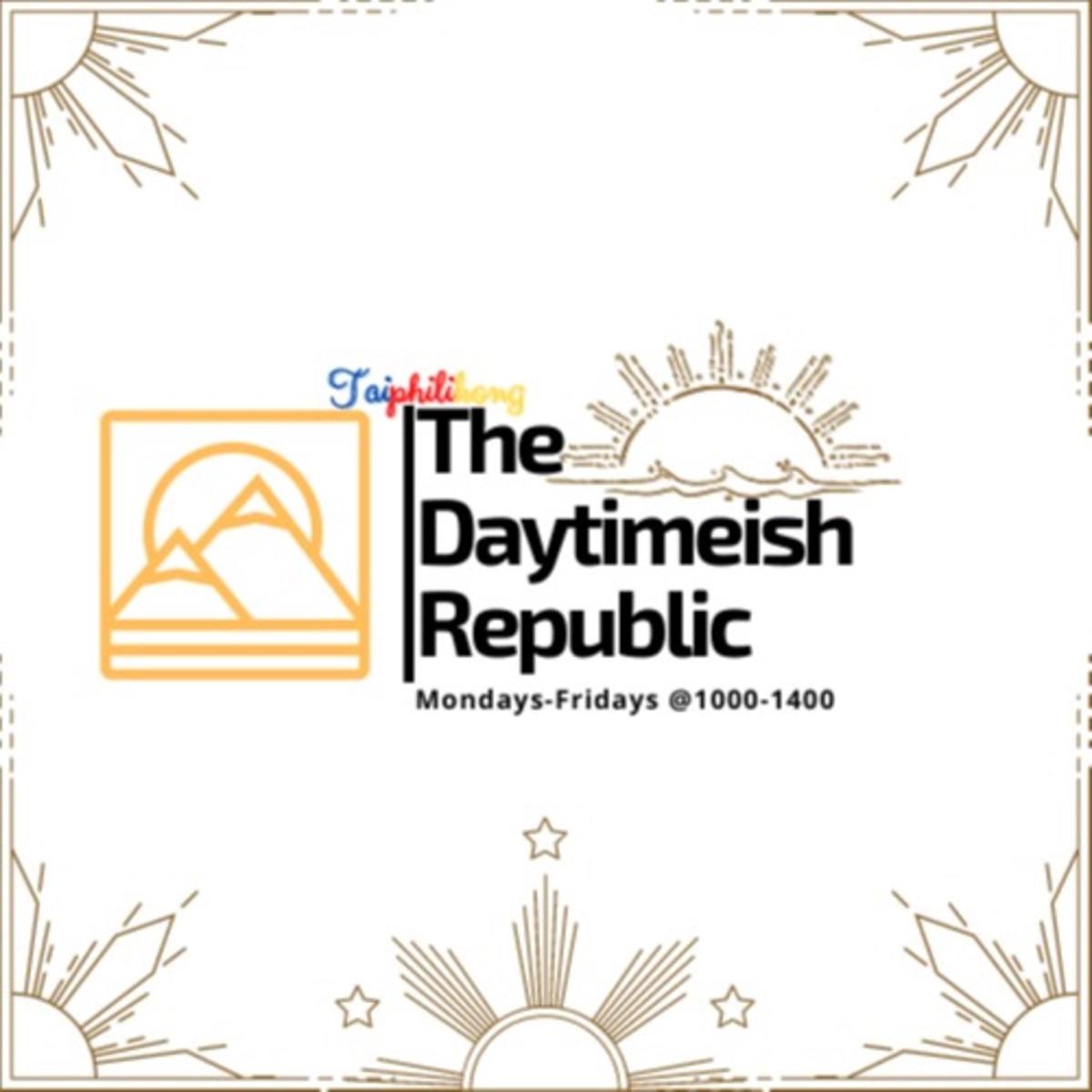 The Daytimeish Republic