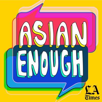 Asian Enough:L.A. Times