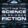 Heavy Metal Presents: Putting The Science In Science Fiction artwork