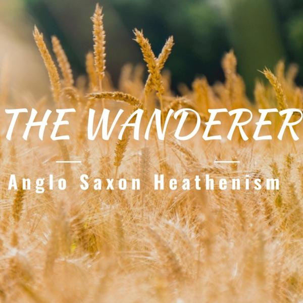 The Wanderer Anglo Saxon Heathenism Artwork