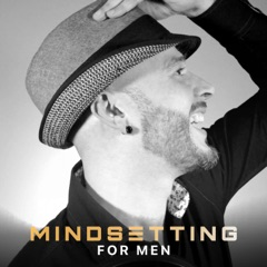 Mindsetting for MEN