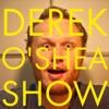 Derek O'Shea Show   Politically Homeless Podcast artwork