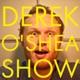Derek O'Shea Show | Comedy News Show