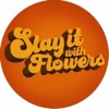 Slay It With Flowers Podcast artwork