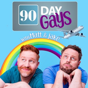 90 Day Gays with Jake Anthony and Matt Marr