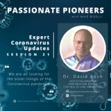 Expert Coronavirus Updates with Dr. David Asch | Session 21