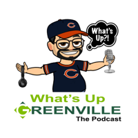 Whats Up Greenville's Podcast podcast