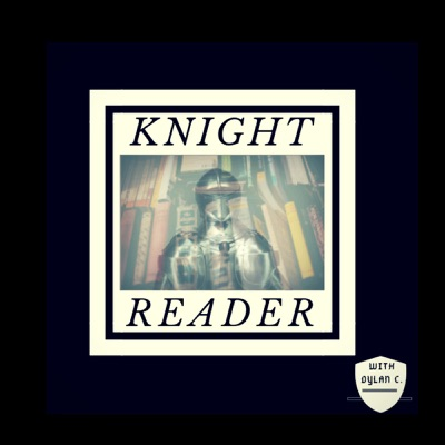 Knight Reader:Dylan C
