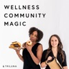 Wellness, Community, Magic artwork