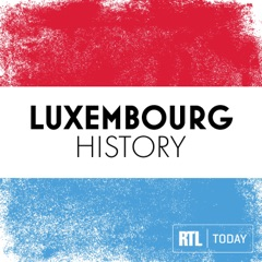 RTL Today - Luxembourg History Podcast
