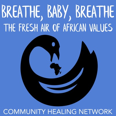 Breathe, Baby, Breathe: The Fresh Air of African Values